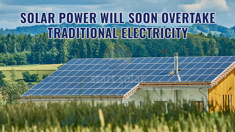 Solar Power Will Soon Overtake Traditional Electricity