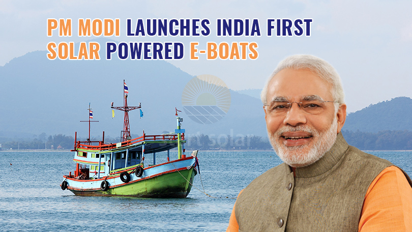 PM Modi Launches India first Solar Powered E-Boats