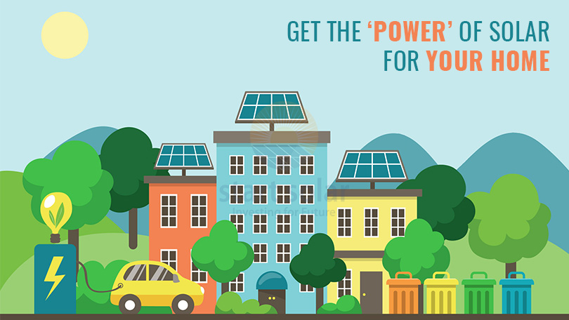 Get the 'Power' of Solar for your Home