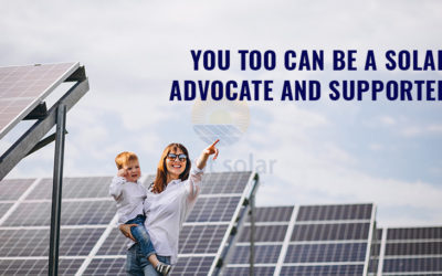 You too can be a Solar Advocate and Supporter
