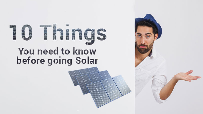 10 Things you should know before you switching to solar power